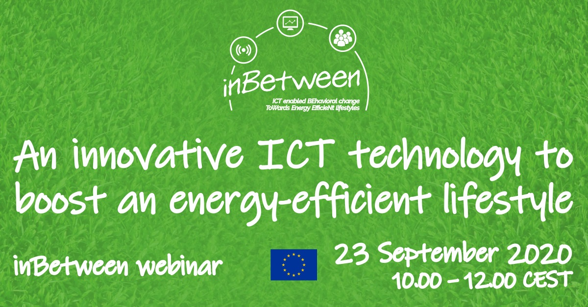 "InBetween FInal Webinar ""An innovative ICT technology to boost an energy-efficient lifestyle"""